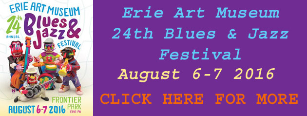 Erie Art Museum Blues & Jazz Festival 2016