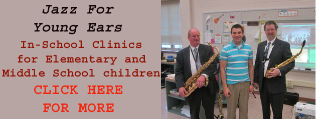 Jazz For Young Ears, In-School clinics for Elem. & Middle School Children