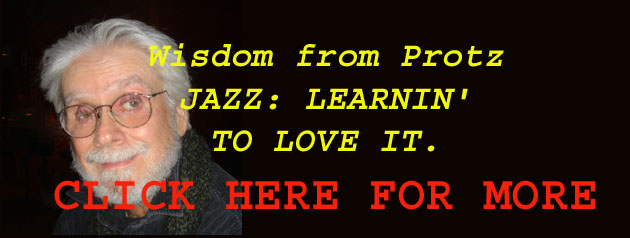 Bob Protzman: Jazz-Learnin to Love It