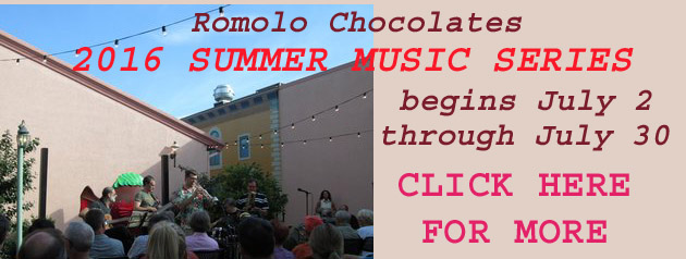 Romolo Chocolates 2016 Summer Music Series